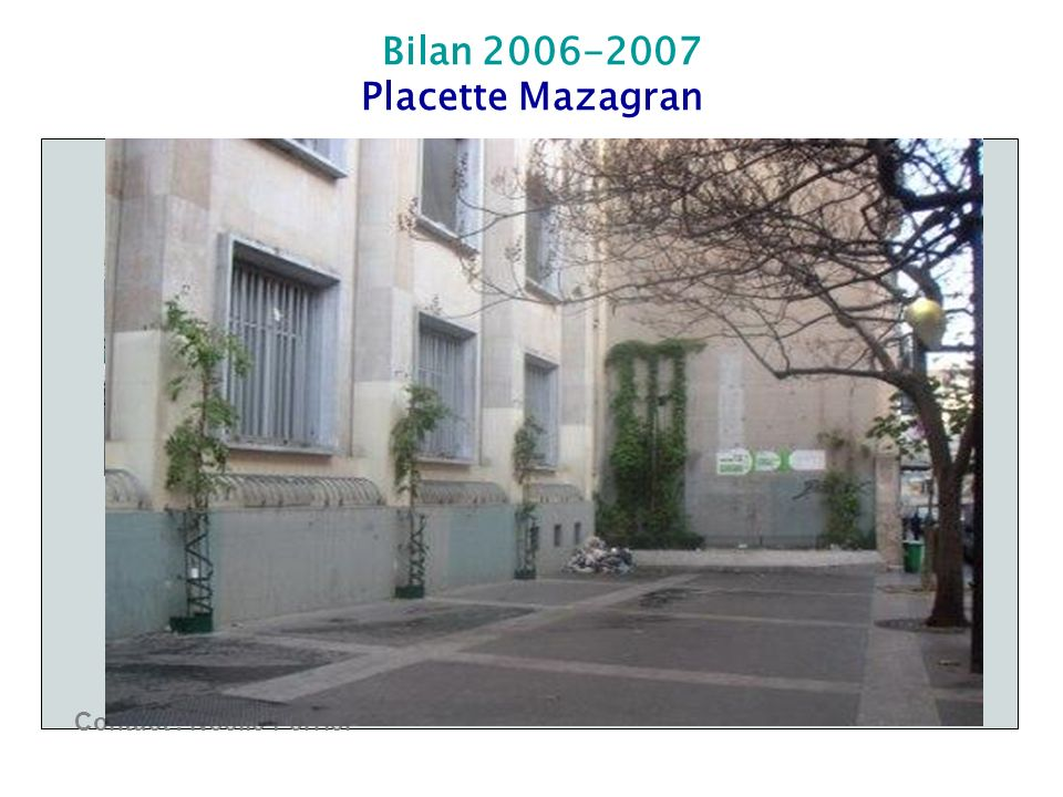 Bilan 2006-2007 Placette Mazagran Contact : Noelle Perrier