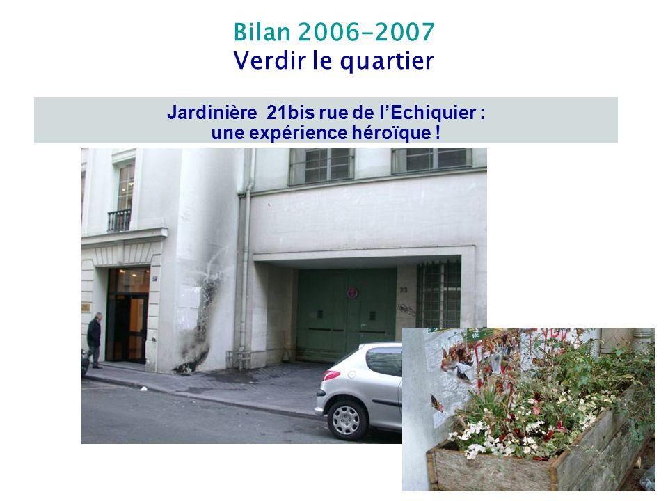 Jardinière 21bis rue de l'Echiquier : une expérience héroïque !