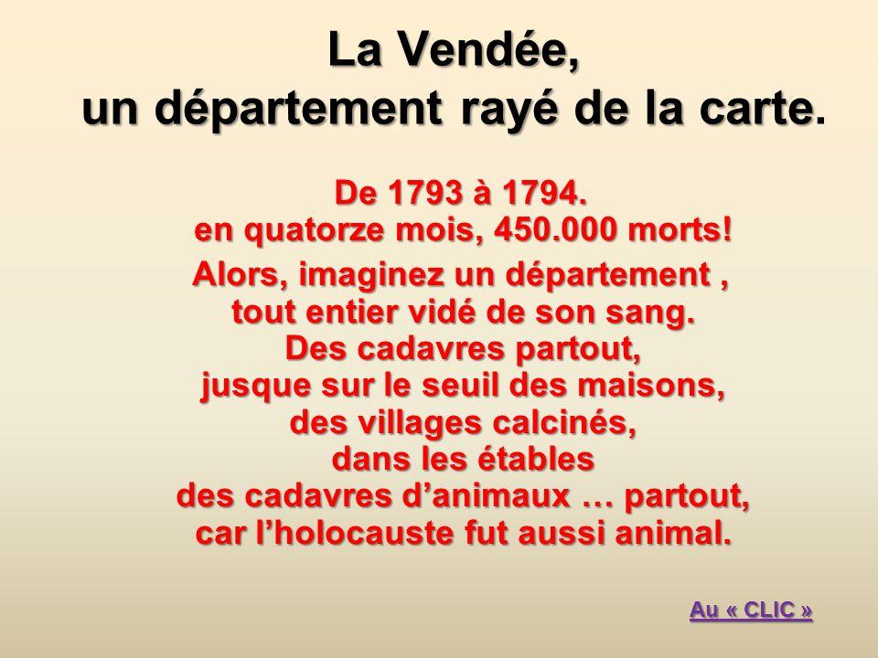 La Vendée, un département rayé de la carte.