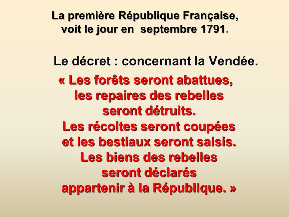 La première République Française, voit le jour en septembre 1791.