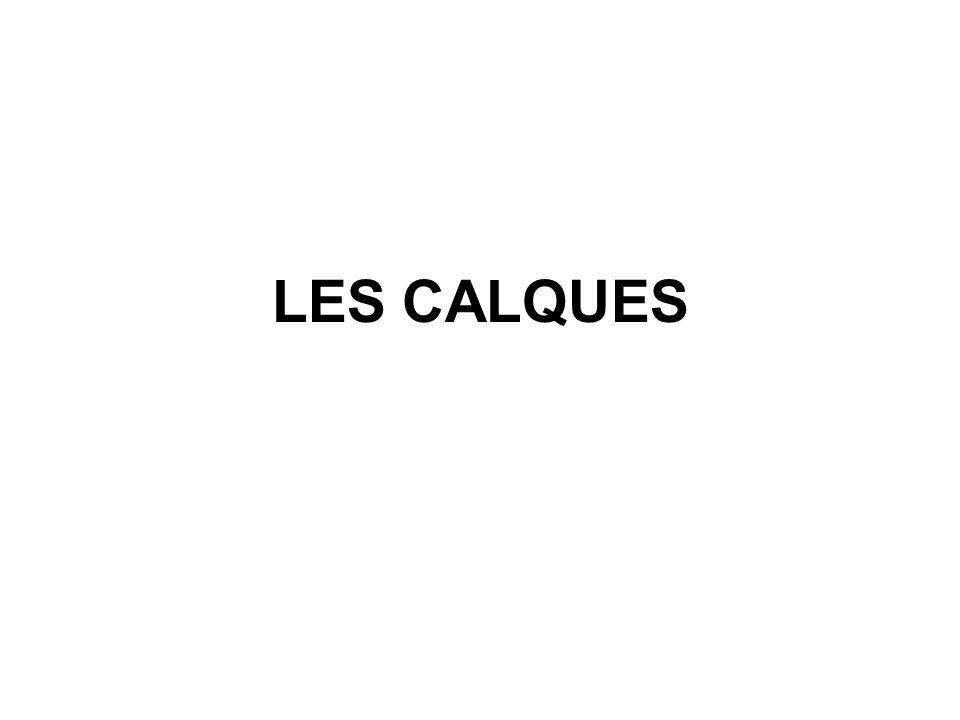 LES CALQUES