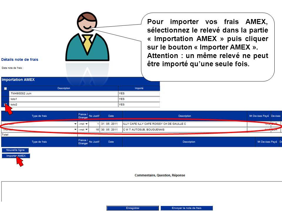 Pour importer vos frais AMEX, sélectionnez le relevé dans la partie « Importation AMEX » puis cliquer sur le bouton « Importer AMEX ».