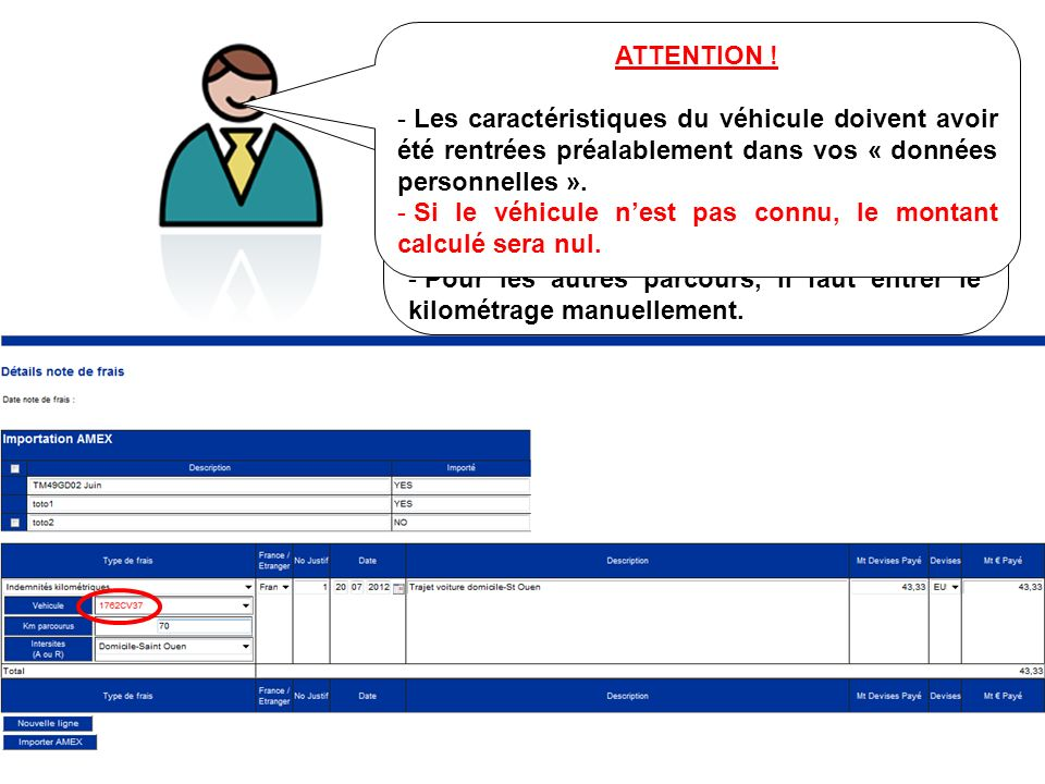 ATTENTION ! Les caractéristiques du véhicule doivent avoir été rentrées préalablement dans vos « données personnelles ».