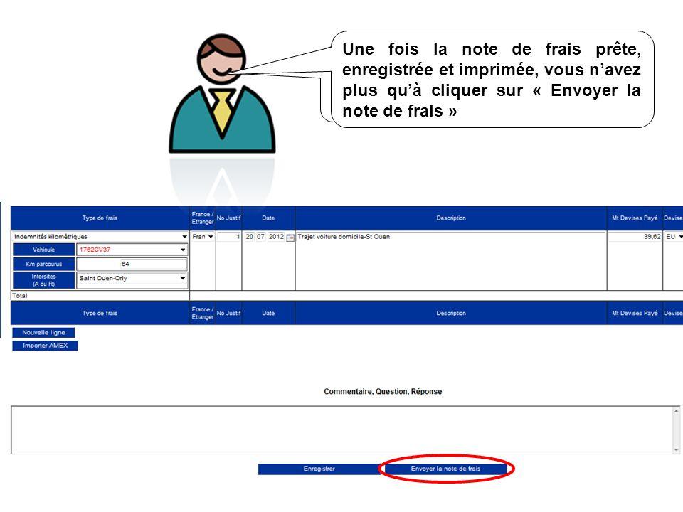 Une fois la note de frais prête, enregistrée et imprimée, vous n'avez plus qu'à cliquer sur « Envoyer la note de frais »