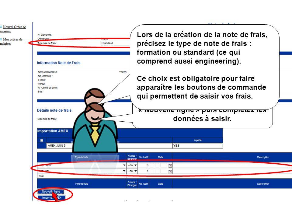 Lors de la création de la note de frais, précisez le type de note de frais : formation ou standard (ce qui comprend aussi engineering).