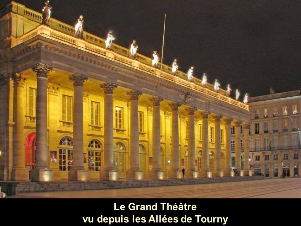 Le Grand Théâtre vu depuis les Allées de Tourny