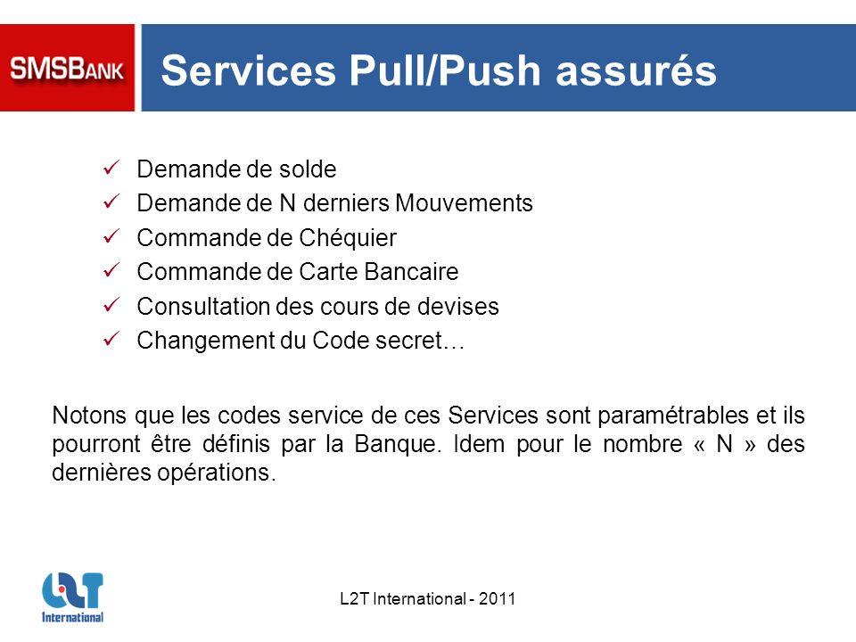 Services Pull/Push assurés