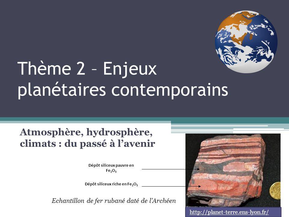 Thème 2 – Enjeux planétaires contemporains