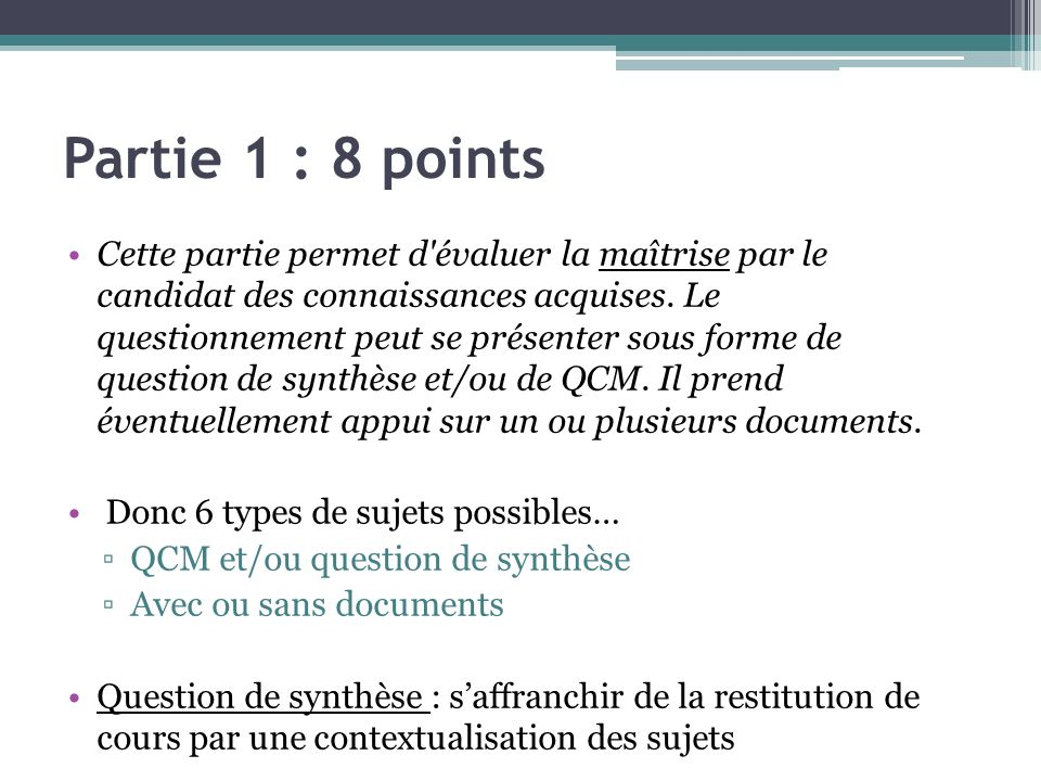 Partie 1 : 8 points