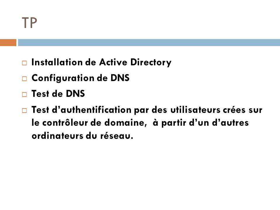 TP Installation de Active Directory Configuration de DNS Test de DNS