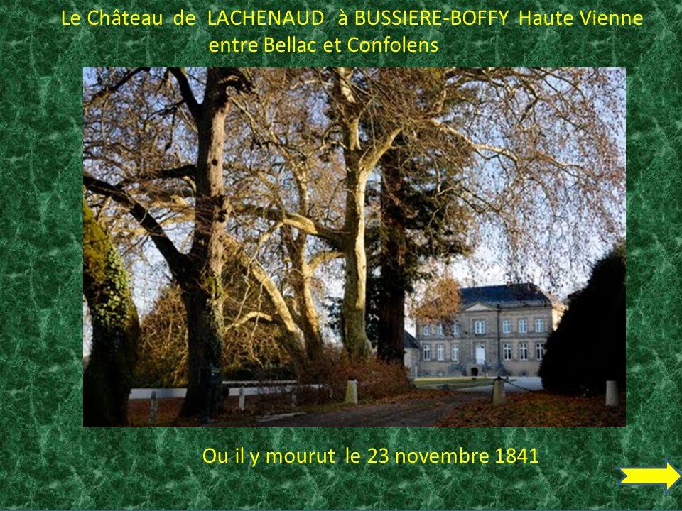 Le Château de LACHENAUD à BUSSIERE-BOFFY Haute Vienne