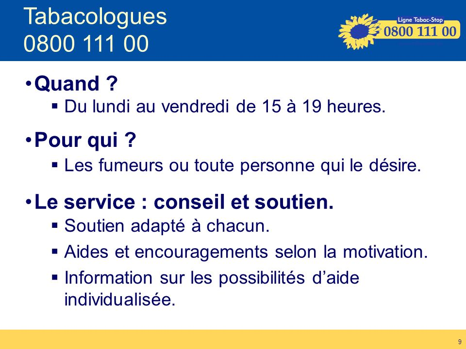 Tabacologues 0800 111 00 Quand Pour qui