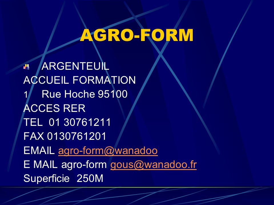 AGRO-FORM ARGENTEUIL ACCUEIL FORMATION Rue Hoche 95100 ACCES RER
