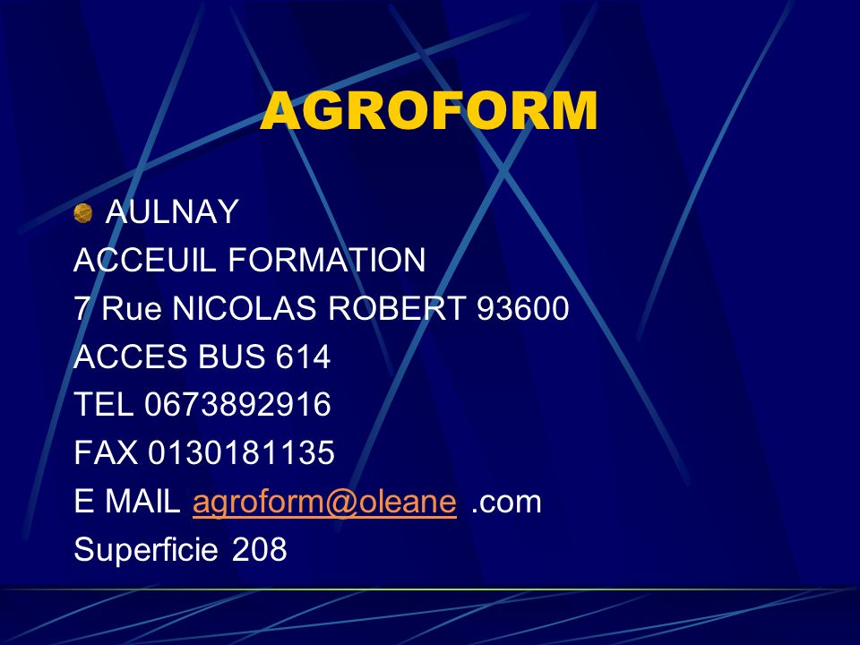 AGROFORM AULNAY ACCEUIL FORMATION 7 Rue NICOLAS ROBERT 93600