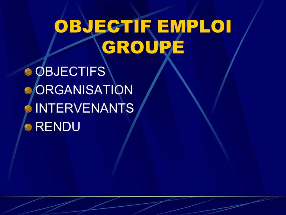 OBJECTIF EMPLOI GROUPE