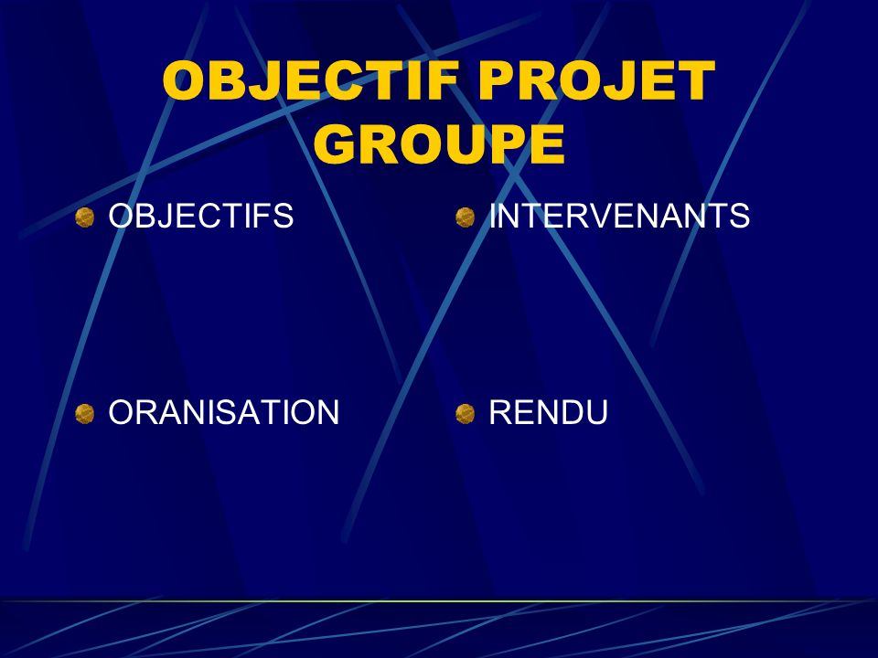 OBJECTIF PROJET GROUPE