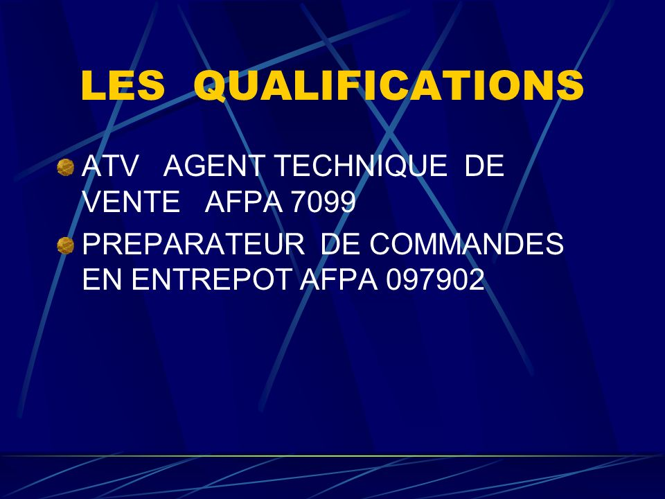 LES QUALIFICATIONS ATV AGENT TECHNIQUE DE VENTE AFPA 7099