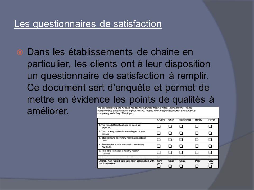 Les questionnaires de satisfaction