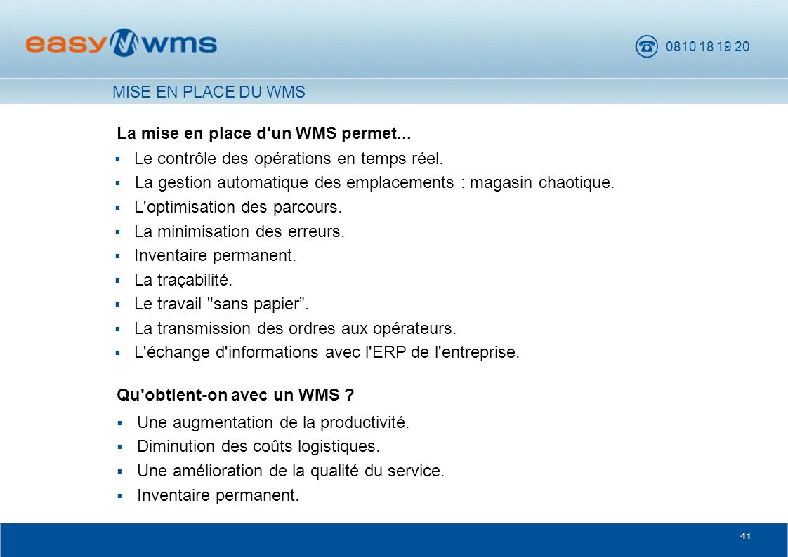 La mise en place d un WMS permet...