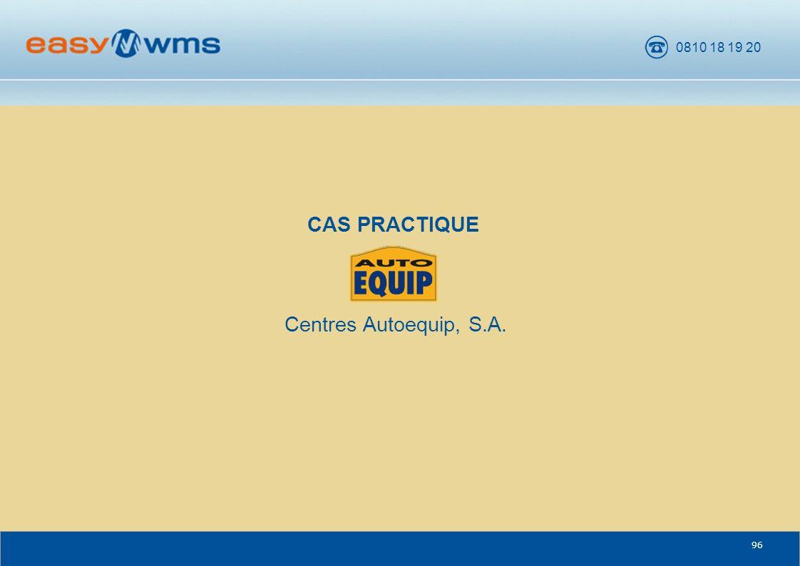 CAS PRACTIQUE Centres Autoequip, S.A. CENTRES AUTOEQUIP S.A. 96