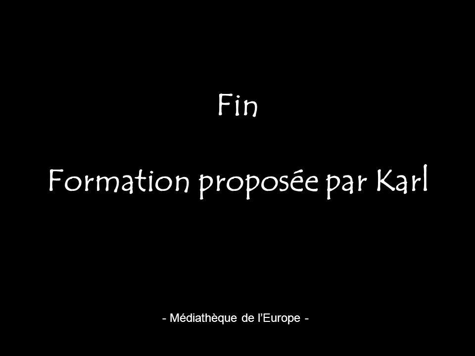 Fin Formation proposée par Karl