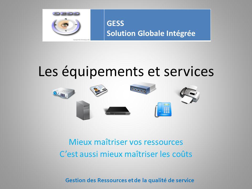 Les équipements et services