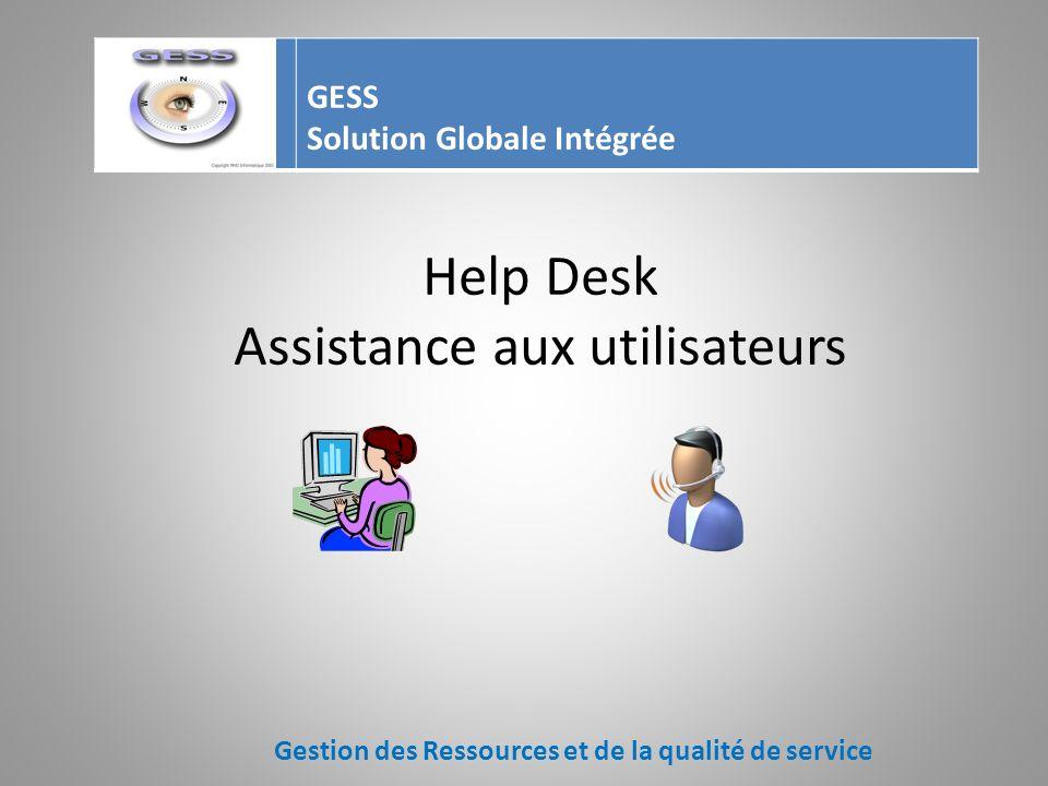 Help Desk Assistance aux utilisateurs