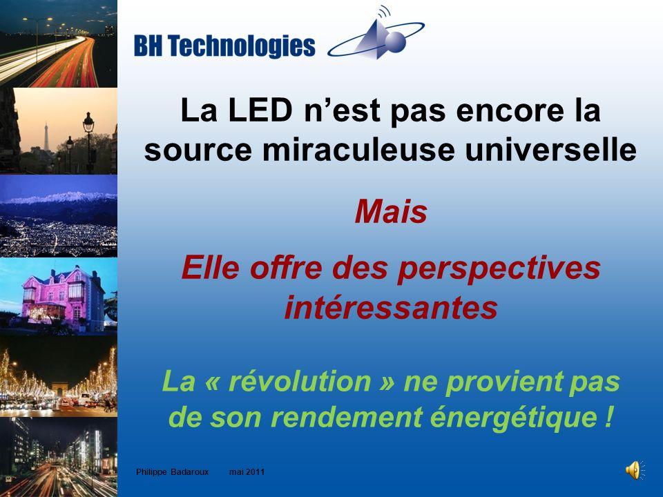 La LED n'est pas encore la source miraculeuse universelle Mais