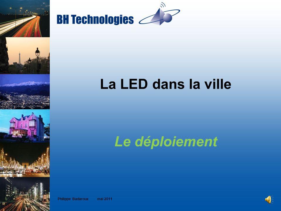 La LED dans la ville Le déploiement
