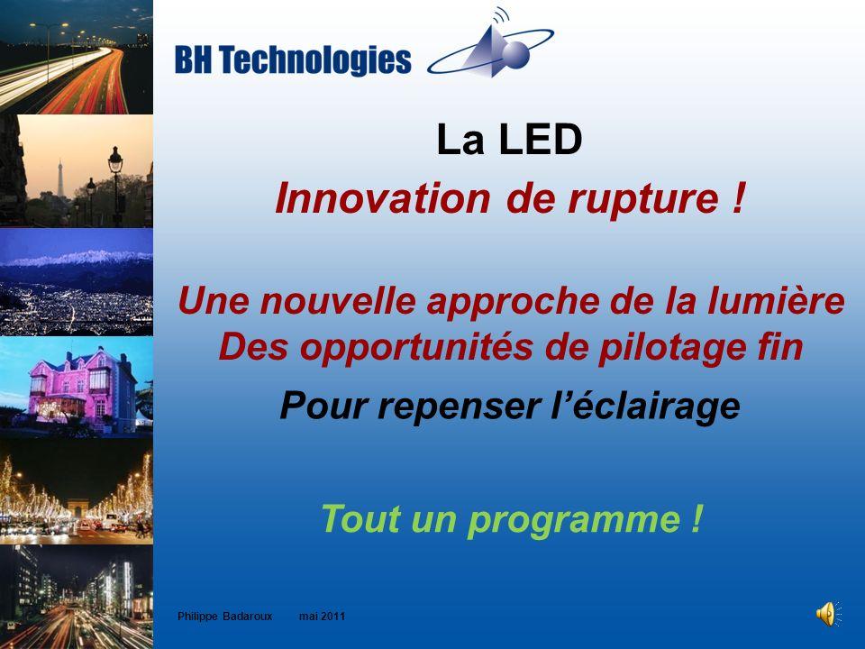 La LED Innovation de rupture !