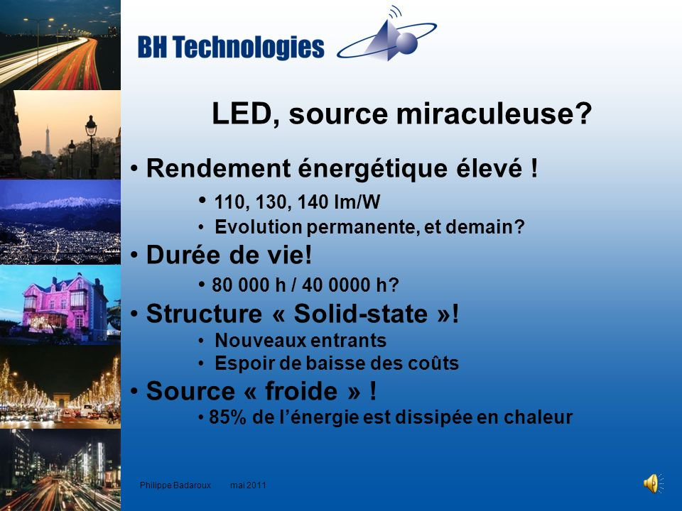 LED, source miraculeuse