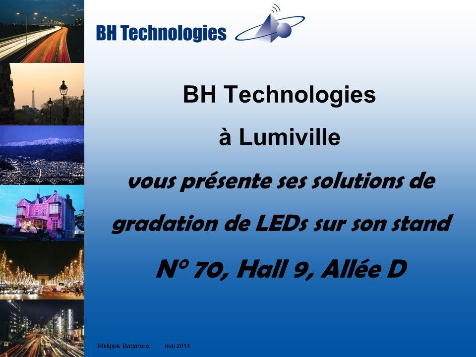 BH Technologies à Lumiville vous présente ses solutions de gradation de LEDs sur son stand N° 70, Hall 9, Allée D