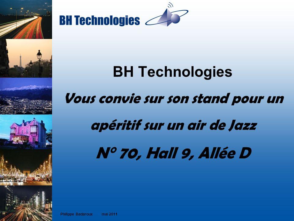 BH Technologies Vous convie sur son stand pour un apéritif sur un air de Jazz N° 70, Hall 9, Allée D