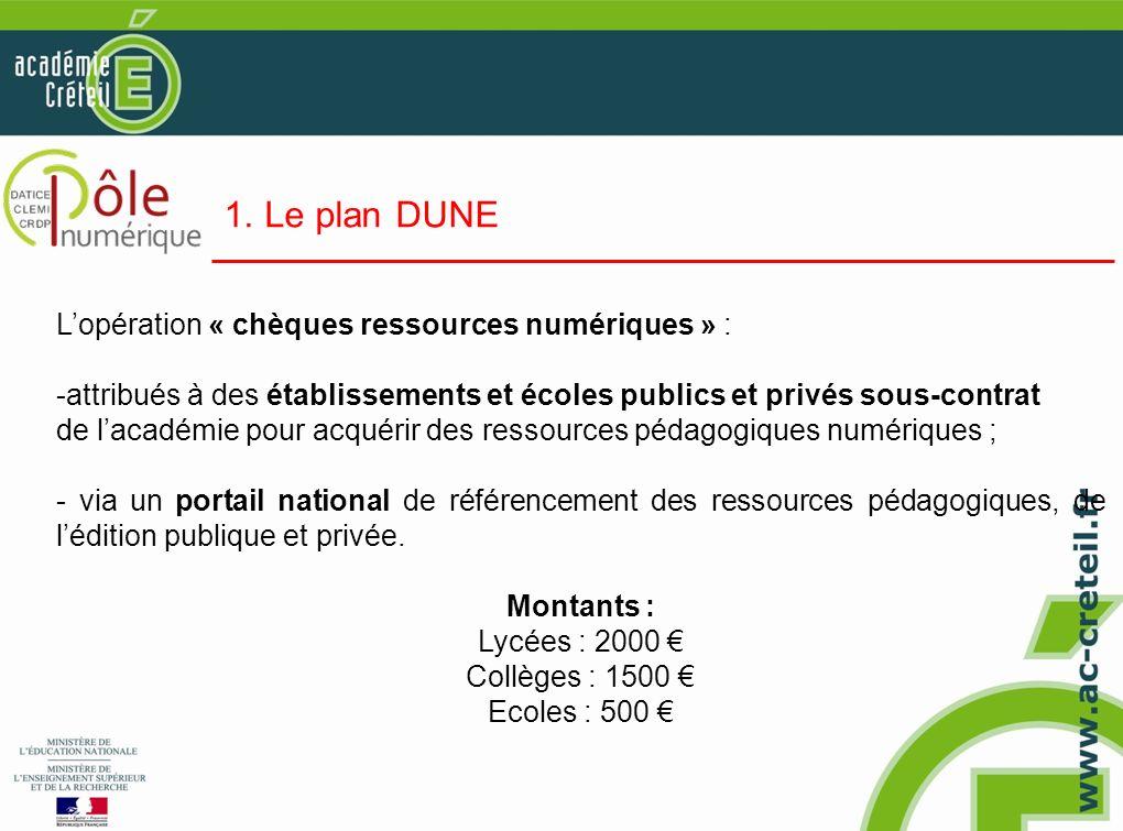 1. Le plan DUNE L'opération « chèques ressources numériques » :