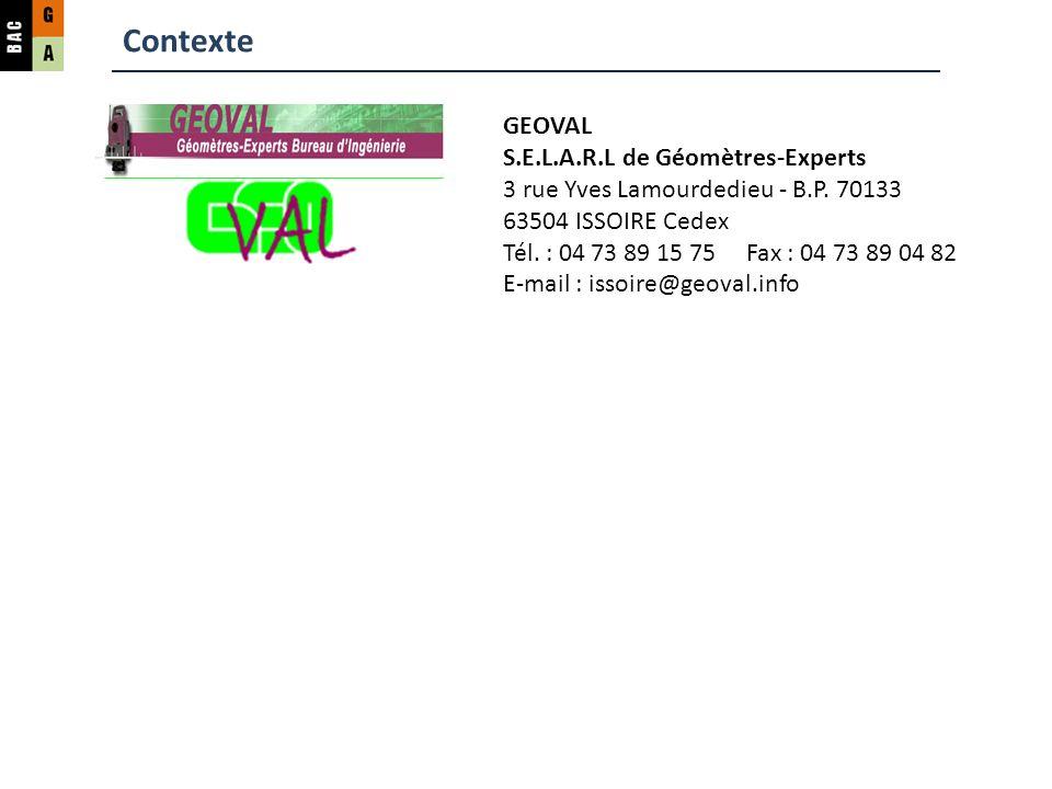 Contexte GEOVAL S.E.L.A.R.L de Géomètres-Experts