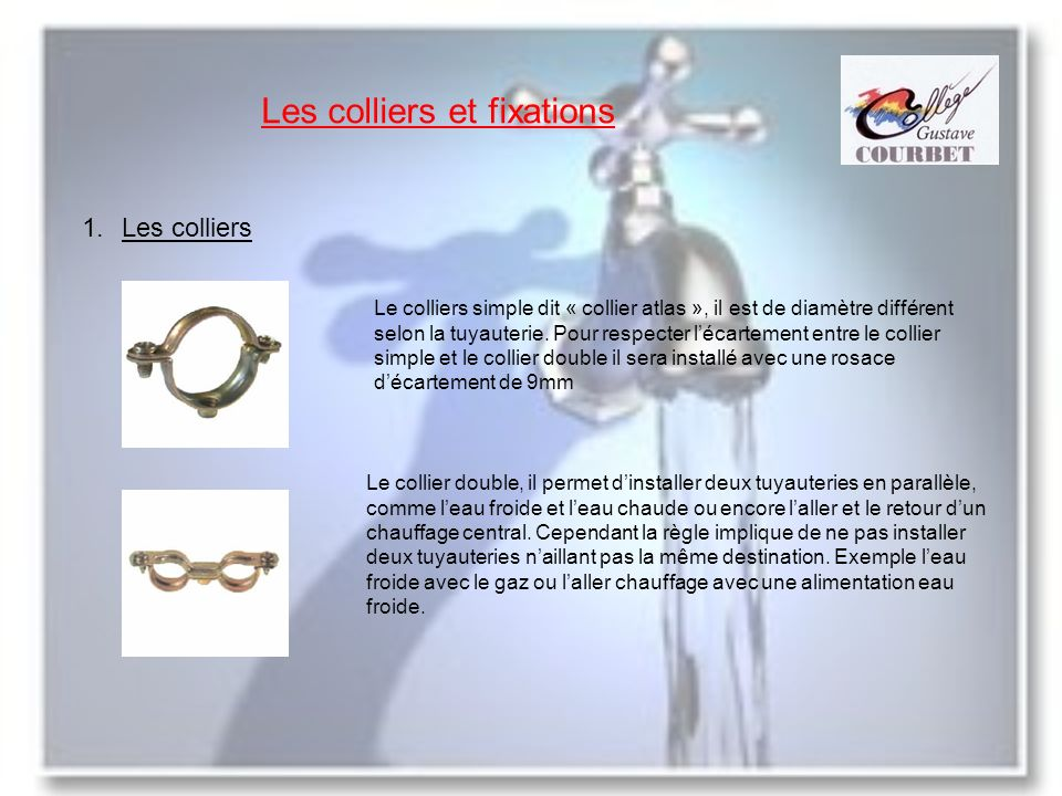 Les colliers et fixations
