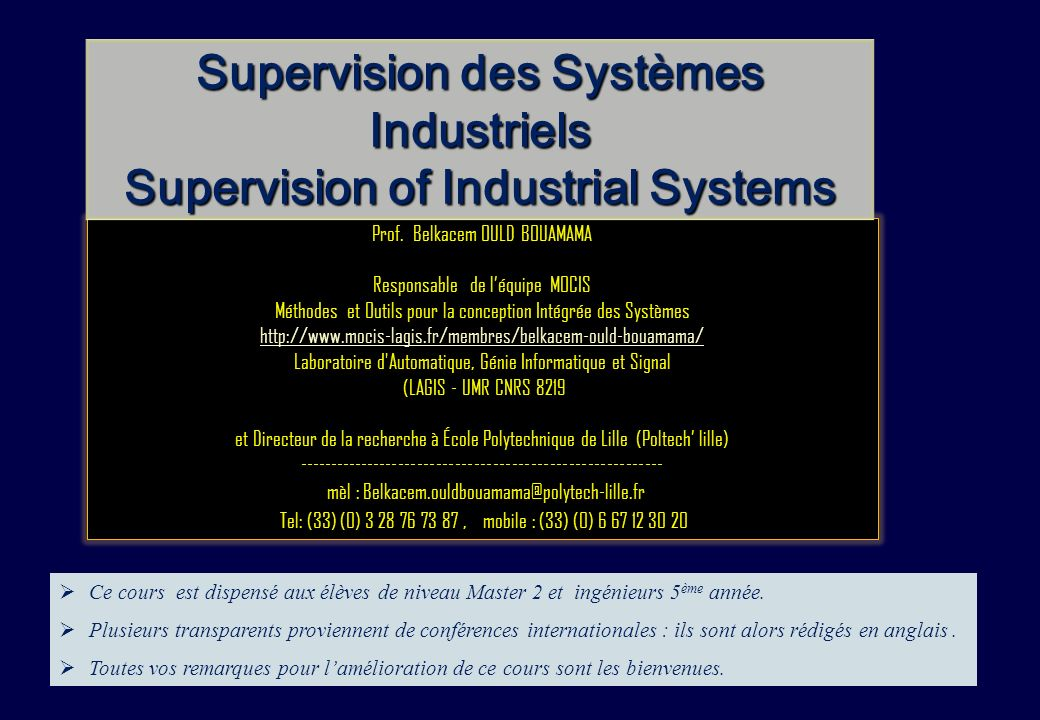 Supervision des Systèmes Industriels Supervision of Industrial Systems
