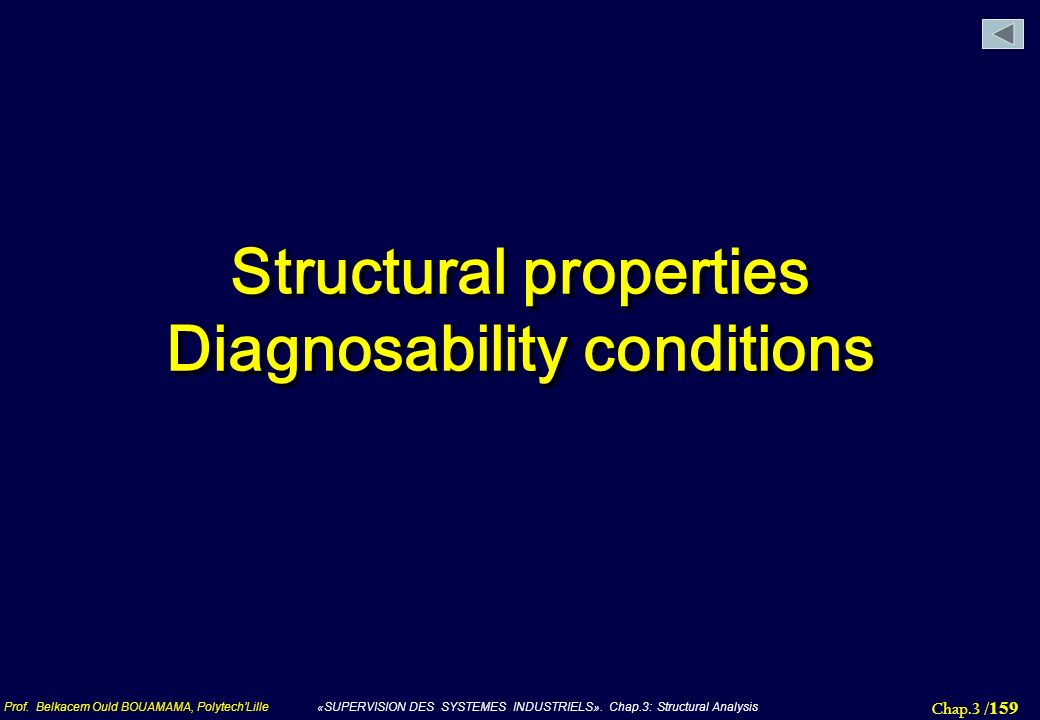 Structural properties Diagnosability conditions