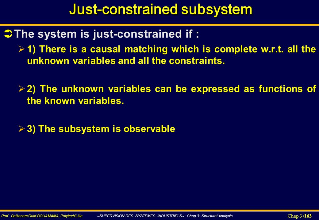 Just-constrained subsystem