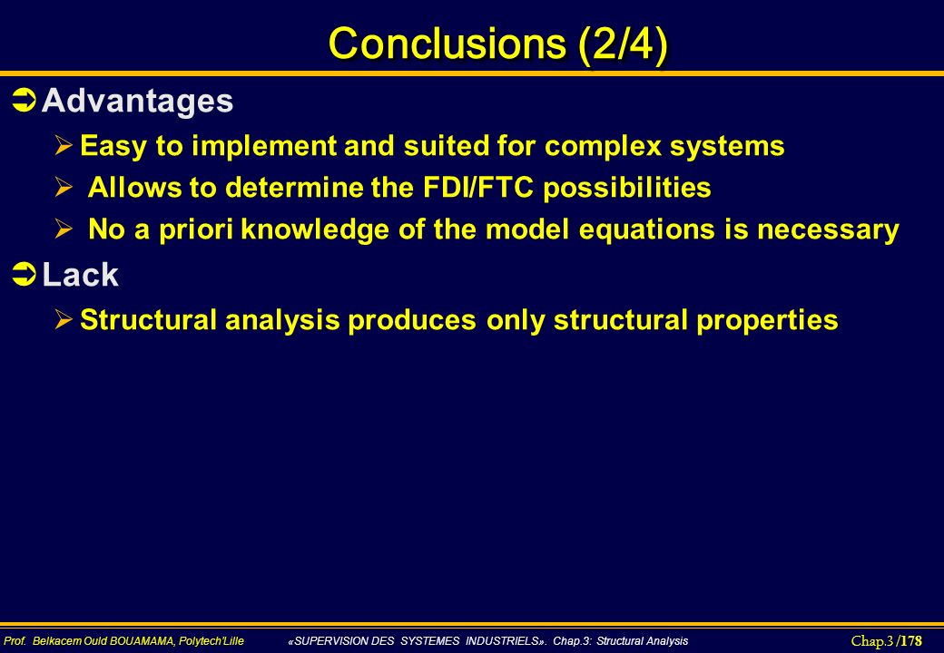 Conclusions (2/4) Advantages Lack
