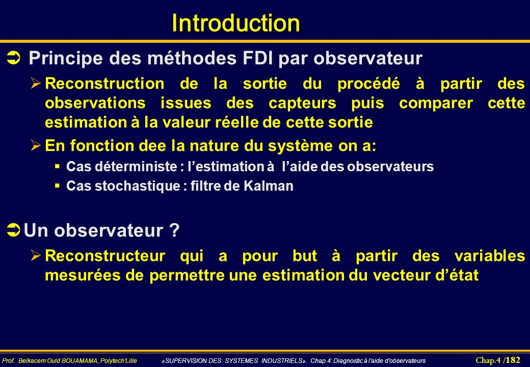 Introduction Principe des méthodes FDI par observateur