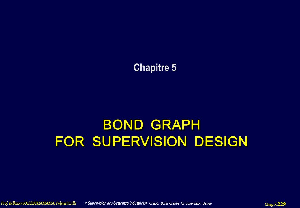 BOND GRAPH FOR SUPERVISION DESIGN