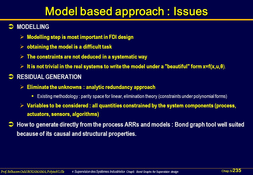 Model based approach : Issues