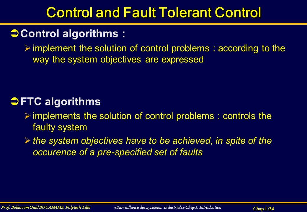 Control and Fault Tolerant Control