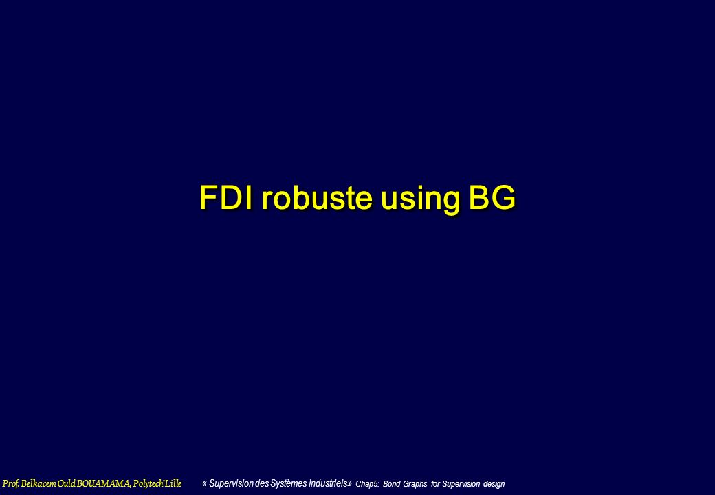 FDI robuste using BG