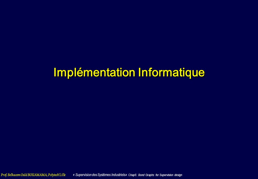 Implémentation Informatique