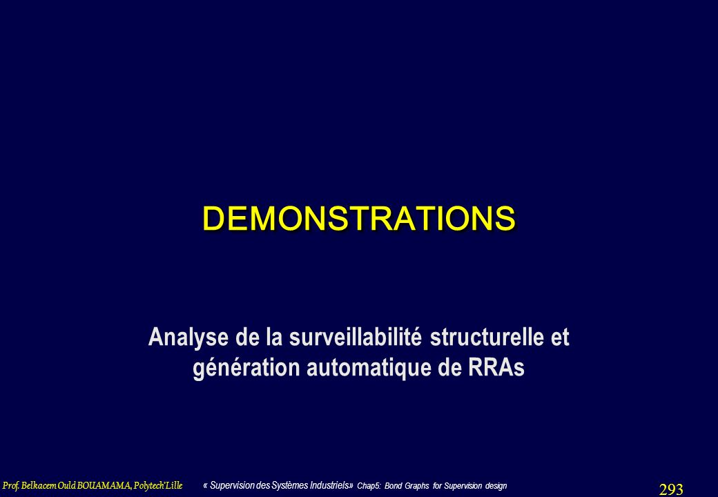 DEMONSTRATIONS Analyse de la surveillabilité structurelle et génération automatique de RRAs