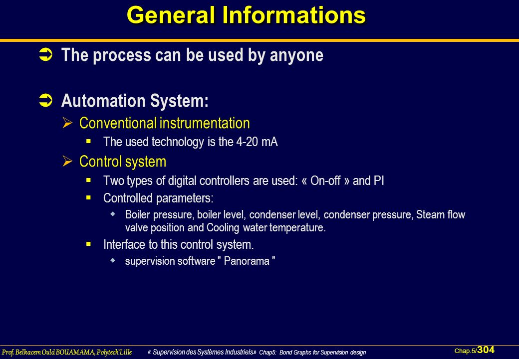 General Informations The process can be used by anyone