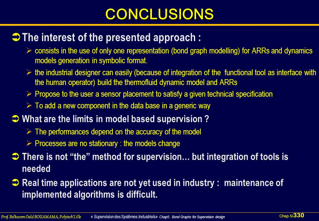 CONCLUSIONS The interest of the presented approach :