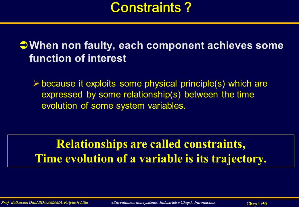 Constraints Relationships are called constraints,